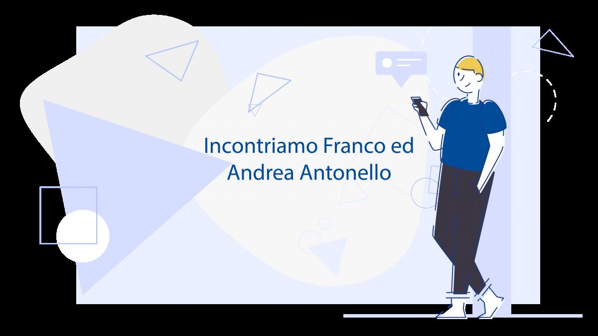 Franco ed Andrea Antonello